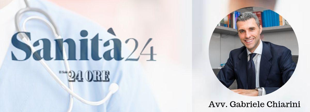 Avv. Gabriele Chiarini per Sanità24 - Infezioni e Responsabilità Medica