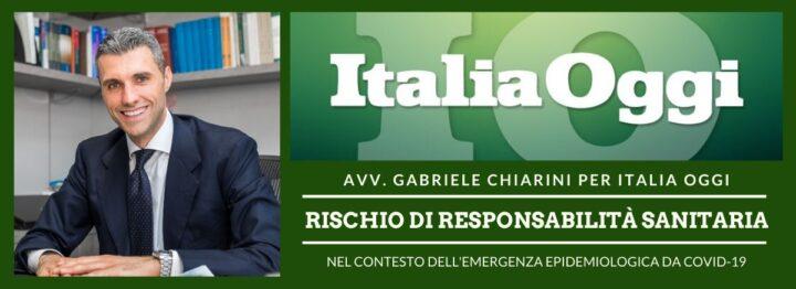 Copia di Italia Oggi - Responsabilità sanitaria e COVID-19