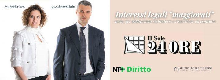Avv. Gabriele Chiarini e Avv. Merika Carigi per Sole24Ore - Interessi legali maggiorati