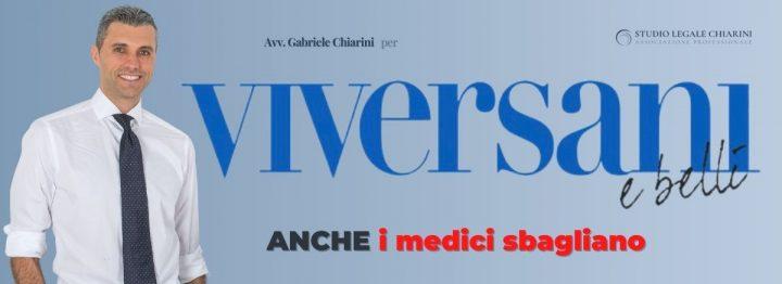 Avv. Gabriele Chiarini per Viversani e Belli - Responsabilità Medica e Medical Malpractice