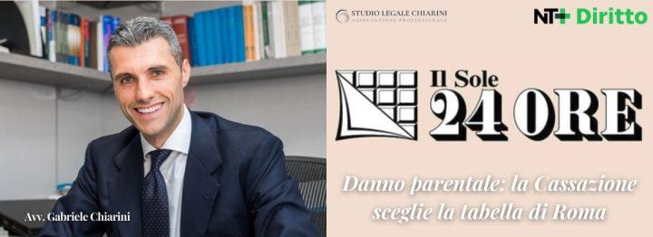 Avv. Gabriele Chiarini per Sole24Ore - Danno parentale